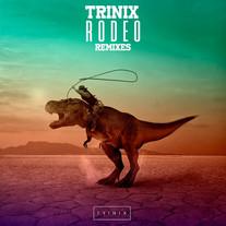Trinix - Rodeo (Remixes)