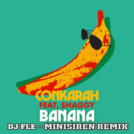 Conkarah ft Shaggy - Banana