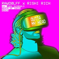 Rawdolff x Rishi Rich feat Tara McDonald - Outta My Head (Beats Of India Remix)