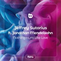 Jeffrey Sutorius - Nothing Hurts Like Love