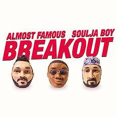 Almost Famous+Soulja Boy - Breakout_1080