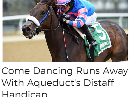 COME DANCING CRUSHES DISTAFF STAKES FIELD WITH YEAR'S HIGHEST BEYER!