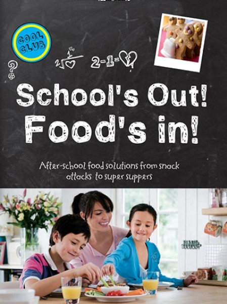 School's Out! Food's In Recipe Book with some great recipes for the school holidays