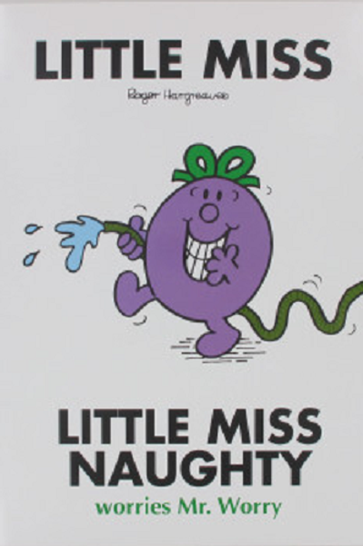 Little Miss Naughty Worries A4 Story Book. A great adventure starring Little Miss Naughty and Mr Worry.