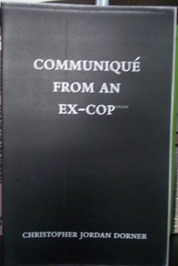 Communique From an Ex-Cop