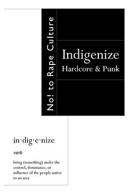Indigenize Hardcore & Punk