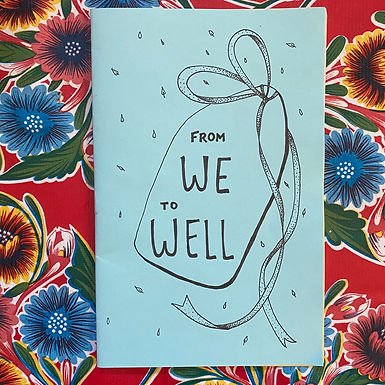 From We to Well