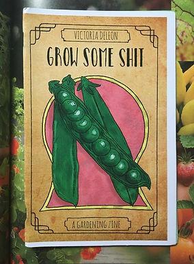 GROW SOME SHIT Series