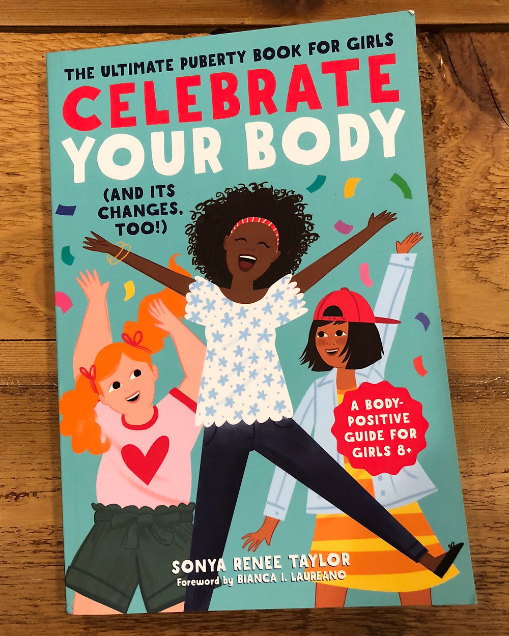 photo of book: The Ultimate Puberty Book for Girls: Celebrate Your Body