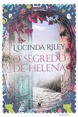 Resenha do LIVRO O SEGREDO DE HELENA – LUCINDA RILEY