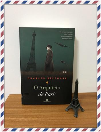Resenha do livro O ARQUITETO DE PARIS – CHARLES BELFOURE