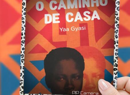 Resenha do livro O Caminho De Casa – Yaa Gyasi
