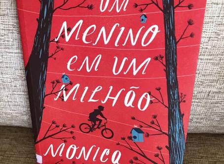 Resenha do livro UM MENINO EM UM MILHÃO – MONICA WOOD