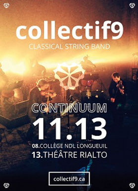 Continuum, collectif9, alternative, classical, amplified, alternatif, classique, musique, rialto, theatre montreal
