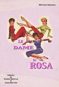 DAME IN ROSA POSTER.jpg
