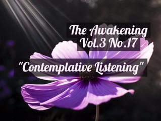 "Awakening: ""Contemplative Listening"""