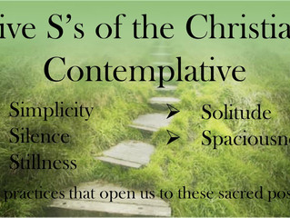 "The 5 ""s of the Christian Contemplative Journey"