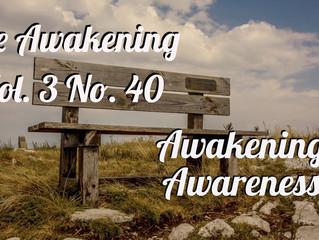 Awakening: Awakening Awareness