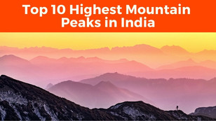 Top 10 Highest Mountain Peaks in India - The Wanderer India