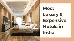 11 Most Luxury & Expensive Hotels in India - The Wanderer India