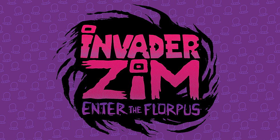 Invader Zim: Enter The Florpus - Free Fan Screening and Q&A