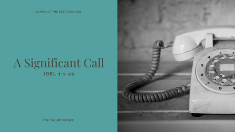 MSS: A Significant Call (Joel 1) - 3 January 2021