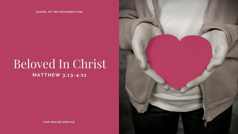 Beloved In Christ: 6 - 7 February 2021