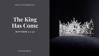 The King Has Come: 3 - 4 October 2020