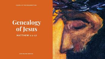 Genealogy of Jesus: 24 - 25 October 2020