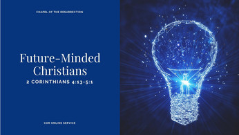 Future-Minded Christians: 5 - 6 June 2021