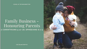 Family Business - Honouring Parents: 8 - 9 May 2021