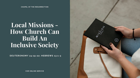 Local Missions - How Church Can Build An Inclusive Society: 7 - 8 November 2020