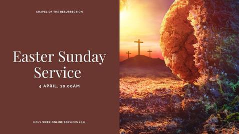 Easter Sunday Service: 4 April 2021