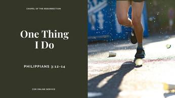 One Thing I Do: 12 - 13 September 2020