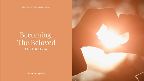 Becoming The Beloved: 17 - 18 April 2021