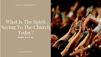 What Is The Spirit Saying To The Church Today? 26 - 27 June 2021