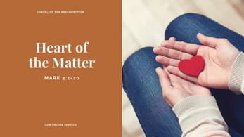 The Heart of the Matter: 19 - 20 September 2020