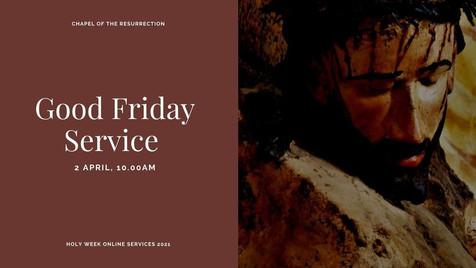 Good Friday Service: 2 April 2021