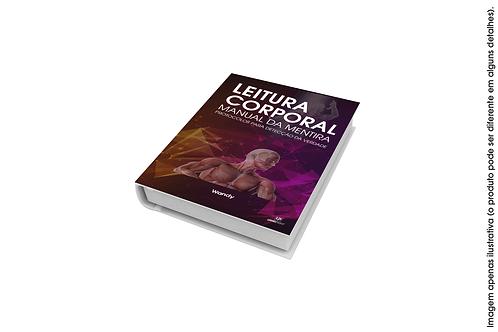 LIVRO MANUAL DA MENTIRA  - Um protocolo para identificar a verdade!