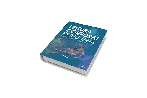 LIVRO LEITURA CORPORAL ESTRUTURAL - Aprenda a ler no corpo o que a pessoa pensa!