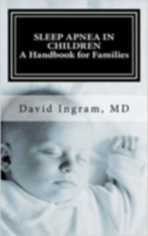 Sleep Apnea in Children: A Handbook for Familie
