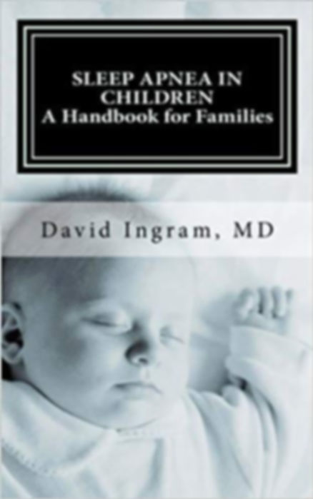 Sleep Apnea in Children: A Handbook for Familie
