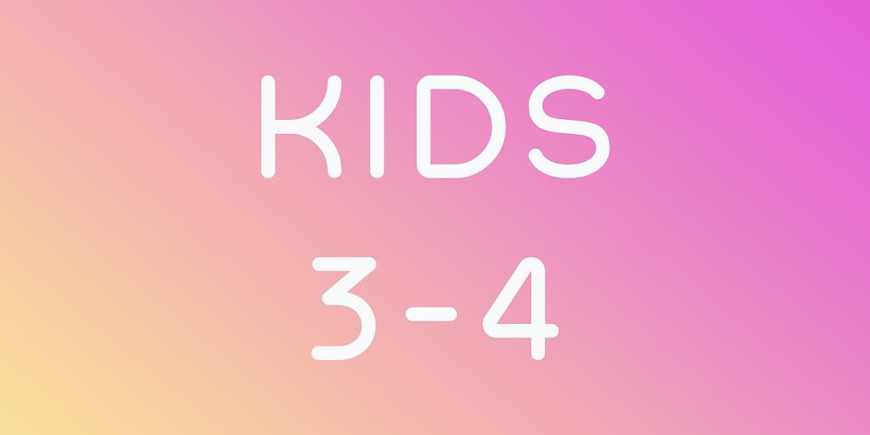 Kids 3 - 4