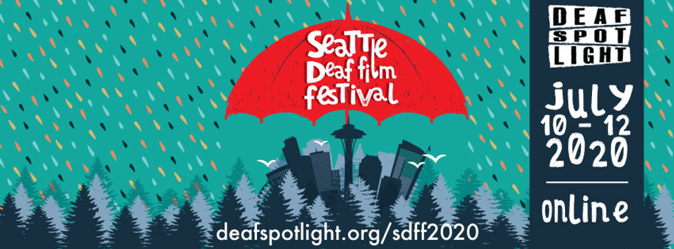 Banner for Seattle Deaf Film Festival. A cartoon scene: a red umbrella with the words Seattle Deaf Film Festival over a silhouette of a forest with the Seattle skyline bursting out. There is multicolored rain.
