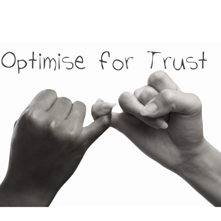 Optimize for Trust