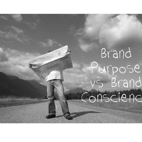Brand Purpose vs Brand Conscience