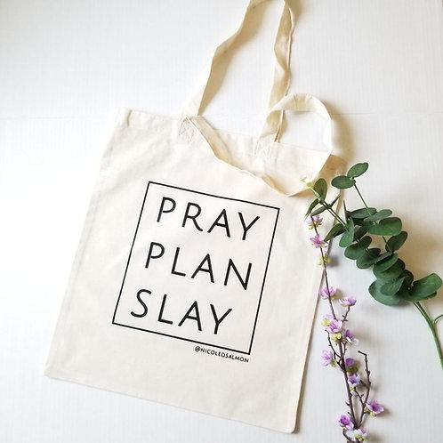 Tote Bag: Pray, Plan, Slay