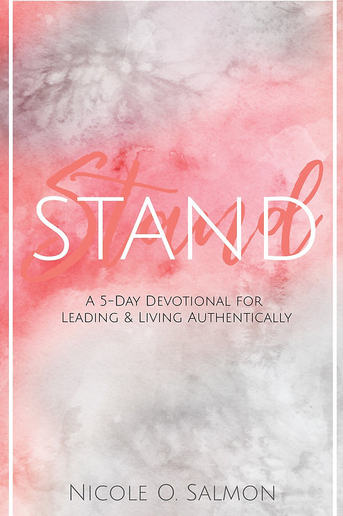 STAND: Leading & Living Authentiacally