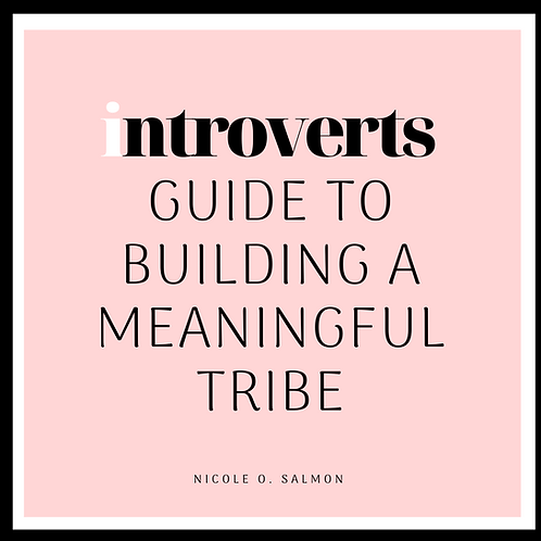 The Introverts Guide to Building Your Tribe