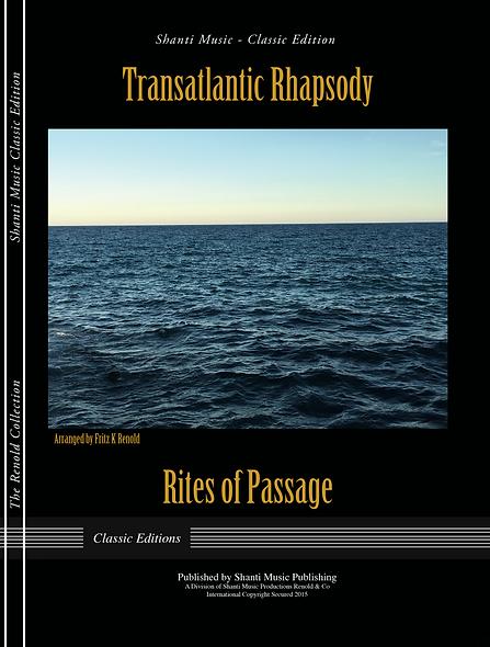 Transatlantic Rhapsody - Rites of Passage